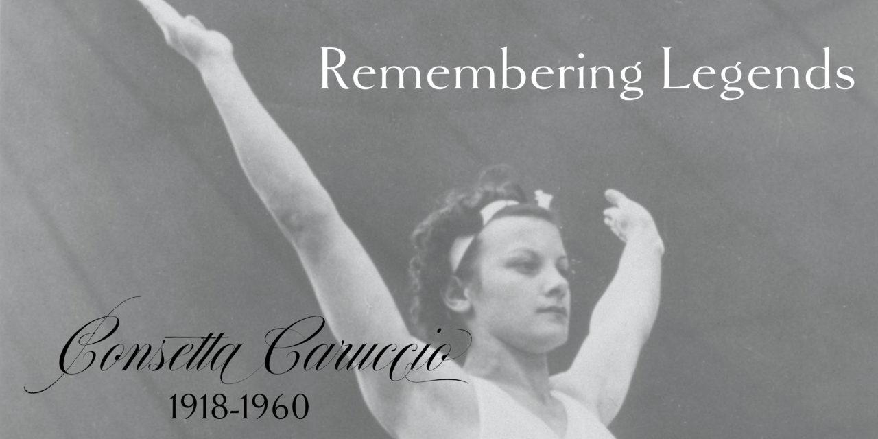 Remembering Legends: Consetta Caruccio