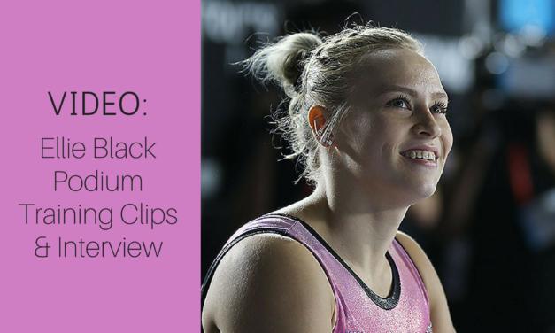 VIDEO: Ellie Black of Canada: Podium Training Clips & Interview
