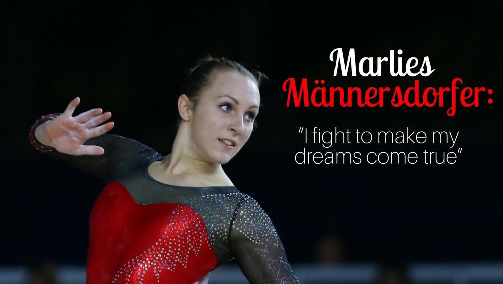 "Marlies Männersdorfer: ""I fight to make my dreams come true"""