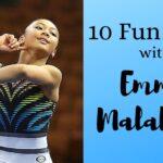 10 Fun Facts with Emma Malabuyo