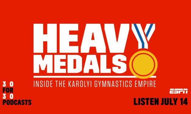 Heavy Medals: Inside the Karolyi Gymnastics Empire – Our Interview with ESPN senior writer Alyssa Roenigk